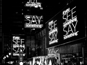 """""""See Something Say Something"""" signs at LA Live"""